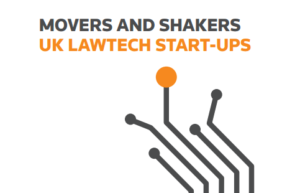 Movers and Shakers: UK Law Tech Startups